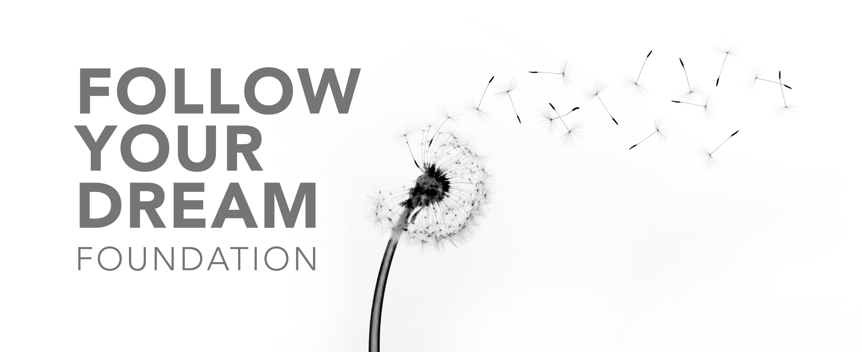 Follow Your Dream Foundation
